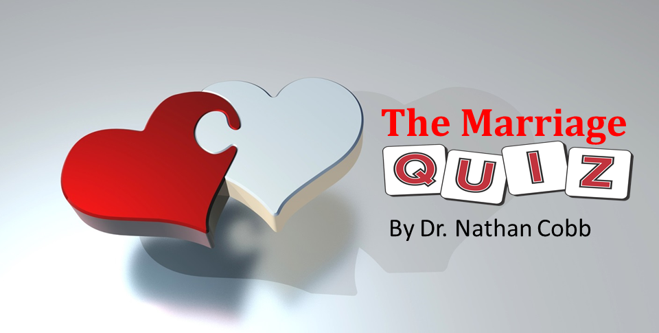 The Marriage Quiz by Dr. Nathan Cobb